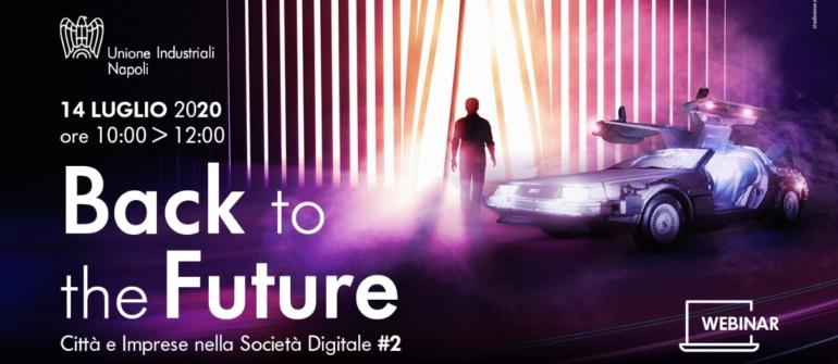 Back To The Future: un webinar per raccontare Città e Imprese nell'Era Digitale